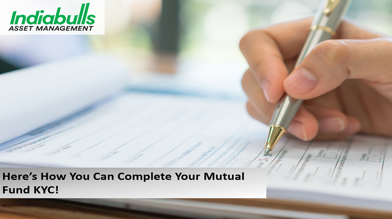 Here is How You Can Complete Your Mutual Fund KYC!