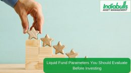 Liquid Fund Parameters You Should Evaluate Before Investing