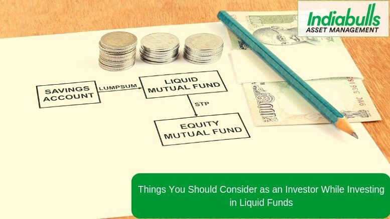 Things You Should Consider as an Investor While Investing in Liquid Funds