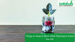 Things to Keep in Mind While Planning to Invest Via SIP